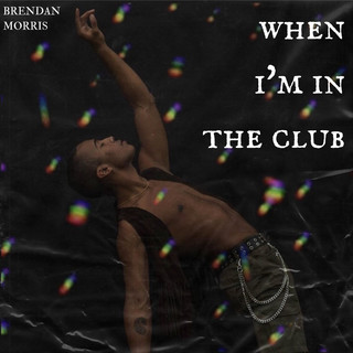 When I'm In The Club