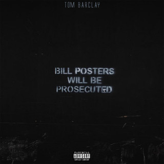 Bill Posters Will Be Prosecuted