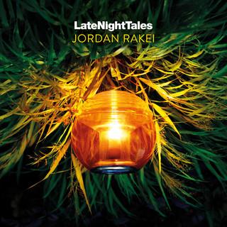 Late Night Tales:Jordan Rakei