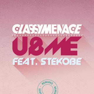 U & Me (The Remixes)