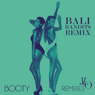 Booty (Bali Bandits Remix)
