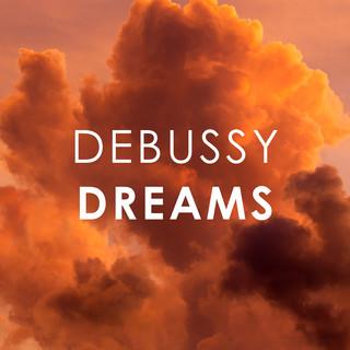 Debussy Dreams