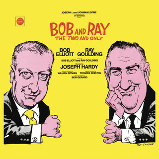 Bob And Ray:The Two And Only
