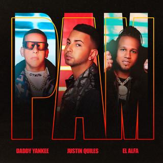 PAM (Feat. Daddy Yankee, El Alfa)