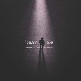 Dear Me (Feat. Kirsa Moonlight)