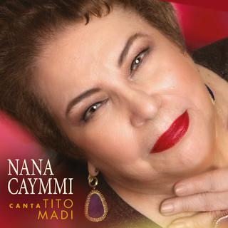 Nana Caymmi Canta Tito Madi