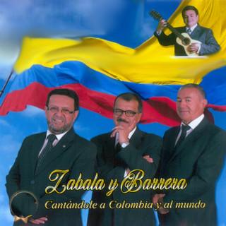 Cantándole A Colombia Y Al Mundo