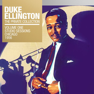 The Private Collection, Vol. 1:Studio Sessions Chicago, 1956
