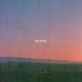 Selfish (Radio Edit)