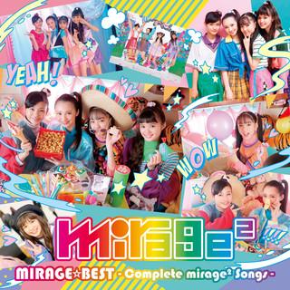 MIRAGE BEST Complete Mirage2 Songs