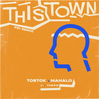 This Town (Feat. Timpo) (PS1 Remix)