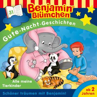 Gute - Nacht - Geschichten - Folge 31:Alle Meine Tierkinder