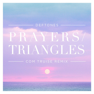 Prayers / Triangles