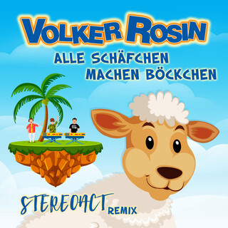 Alle Schäfchen Machen Böckchen (STEREOACT Remix)