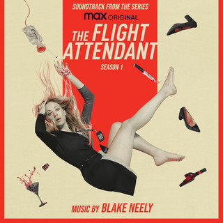 The Flight Attendant:Season 1 (Original Television Soundtrack)