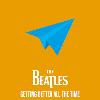 The Beatles - Getting Better All The Time