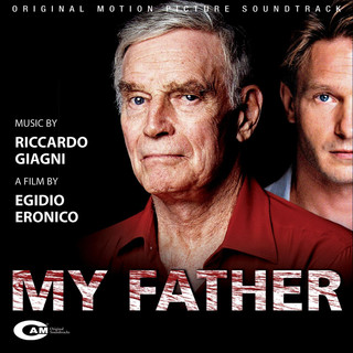 My Father (Original Motion Picture Soundtrack)