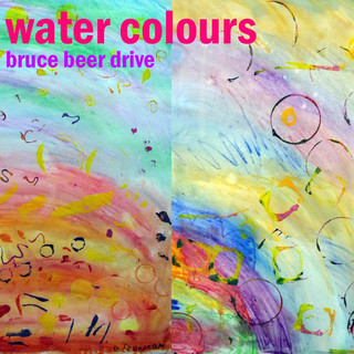 Water Colours (Upbeat Synthwave With Bruce Beer Drive)