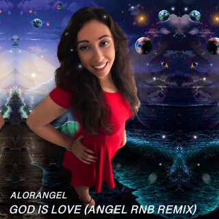 God Is Love (Angel RNB Remix)