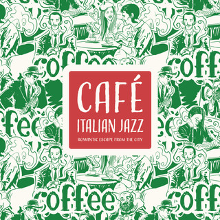 義大利咖啡館:浪漫的城市逃亡 (Café Italian Jazz:Romantic Escape from the City)
