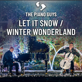 Let It Snow / Winter Wonderland