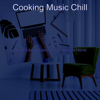 Dream Like Ambiance For Cooking At Home