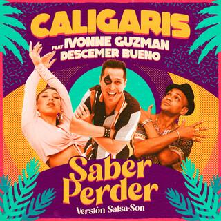 Saber Perder (Versión Salsa - Son)