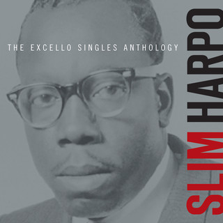 The Excello Singles Anthology