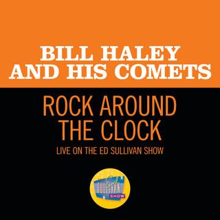 Rock Around The Clock (Live On The Ed Sullivan Show, August 7, 1955)