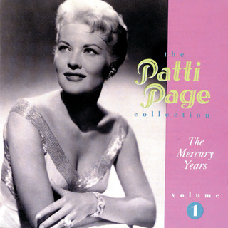 The Patti Page Collection:The Mercury Years, Volume 1