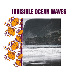 Invisible Ocean Waves