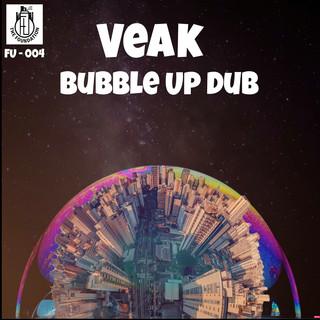 Bubble Up Dub