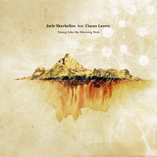 Young Like The Morning Dew (Feat. Ciaran Lavery)
