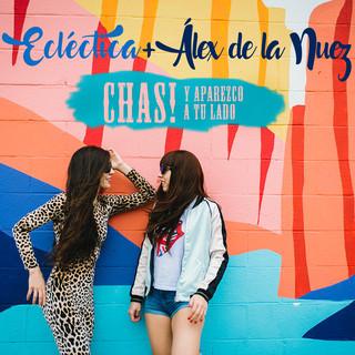 ¡Chas ! Y Aparezco A Tu Lado (Cover)