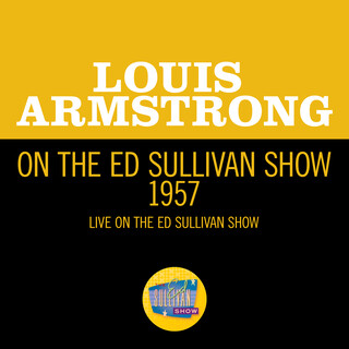 Louis Armstrong On The Ed Sullivan Show 1957 (Live On The Ed Sullivan Show, 1957)