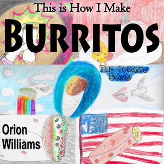 This Is How I Make Burritos (The Burrito Song)