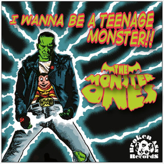 I Wanna Be A Teenage Monster ! !