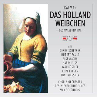 Emmerich Kalman:Das Hollandweibchen