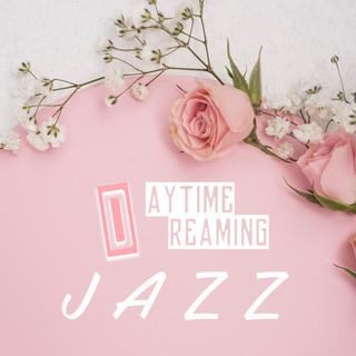Daytime Dreaming Jazz
