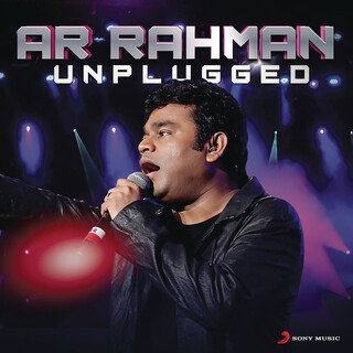A.R. Rahman:Unplugged