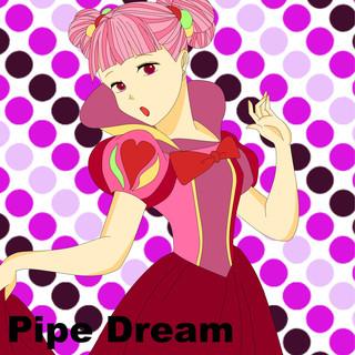 Pipe Dream feat.Chika (Pipe Dream (feat. Chika))