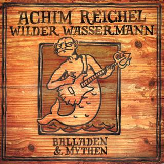 Wilder Wassermann - Balladen & Mythen (Bonus Track Edition 2019)