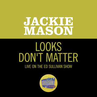 Looks Don't Matter (Live On The Ed Sullivan Show, June 10, 1962)