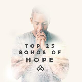 Top 25 Songs Of Hope