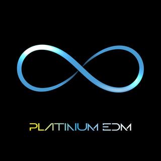 INFINITY PLATINUM EDM