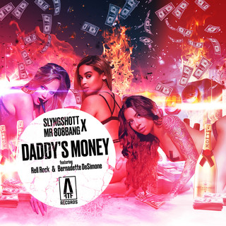 Daddy's Money (Feat. Bernadette Desimone & Rell Rock)