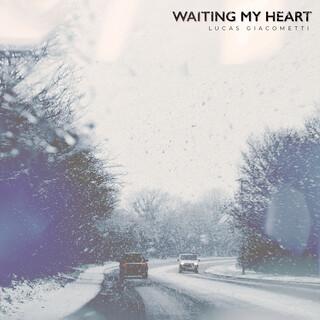 Waiting My Heart