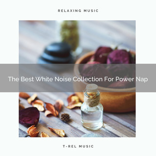 The Best White Noise Collection For Power Nap