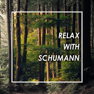 Relax With Schumann