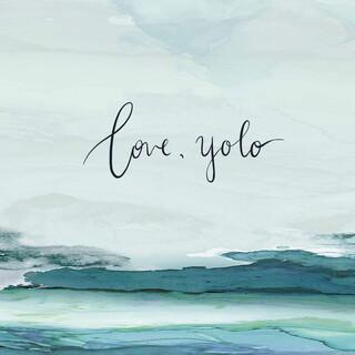 Love, Yolo
